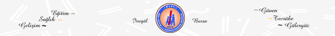 İnegöl Üçel Özel Eğitim ve Rehabilitasyon Merkezi